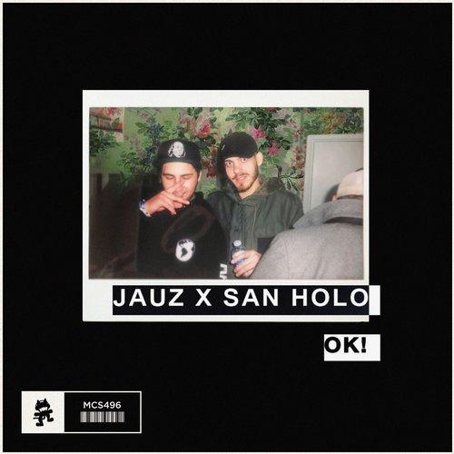 Jauz & San Holo - OK! (Original Mix) 14611310