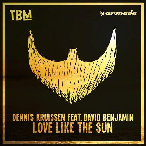 Dennis Kruissen - Love Like The Sun (feat. David Benjamin) [Original Mix] 15362510