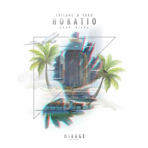 Trilane & Yaro - Horatio (From Miami) [Original Mix] 15534510