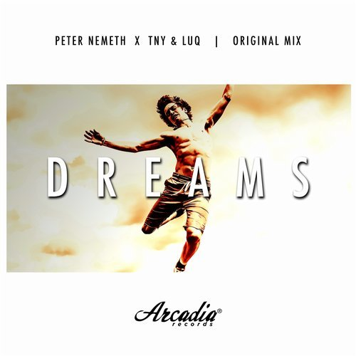 Peter Nemeth, TNY & LUQ - Dreams (Original Mix) 16178610
