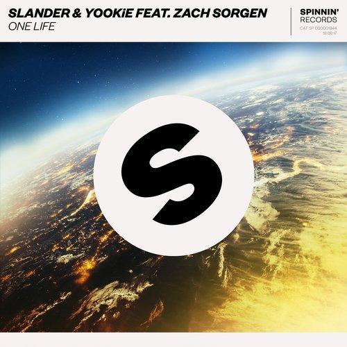 Slander & YOOKIE - One Life (feat. Zach Sorgen) [Original Mix] 16447310