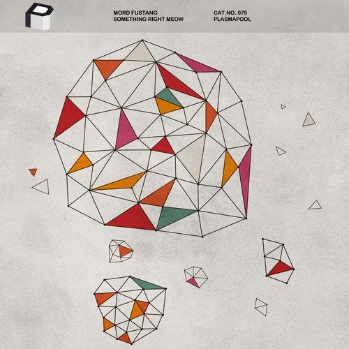 Mord Fustang - Something Right Meow (Original Mix) 78903210