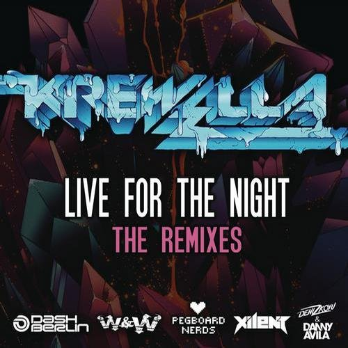 Krewella - Live for the Night (The Remixes) - EP 84306710