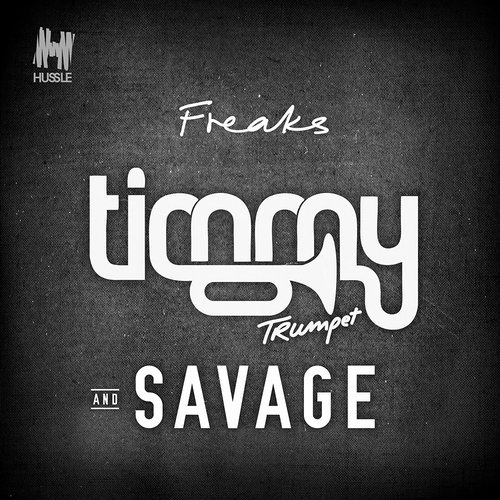 Timmy Trumpet & Savage - Freaks (Extended Mix) 98691910