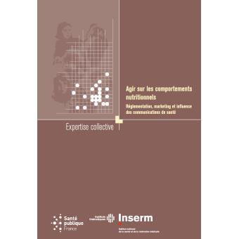 Expertise collective : l'Inserm fait le point sur les comportements nutritionnels Agir-s10