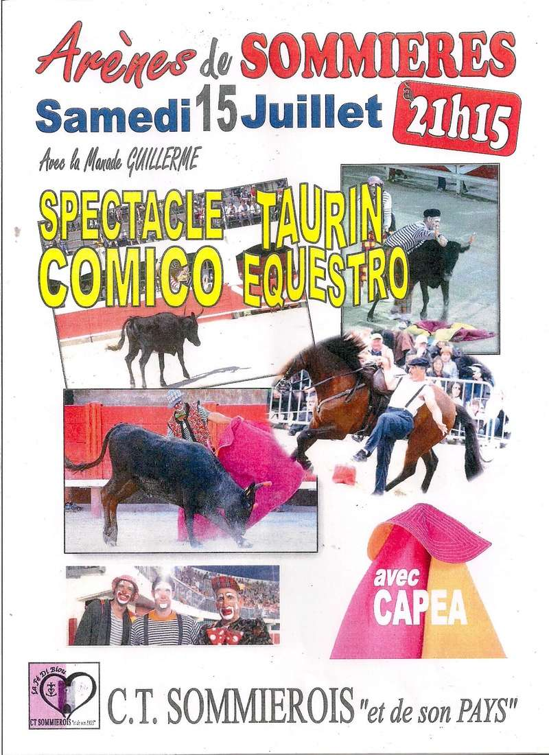 GRAND SPECTACLE DE COMICO TAURIN EQUESTRO AUX ARENES DE SOMMIERES Ct_som12