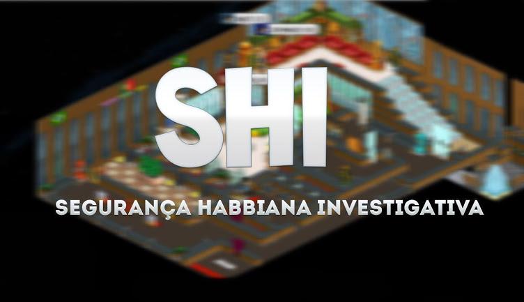 SEGURANÇA HABBIANA INVESTIGATIVA