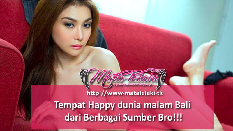 Tempat Happy dunia malam Bali dari Berbagai Sumber Bro!!! Tempat10