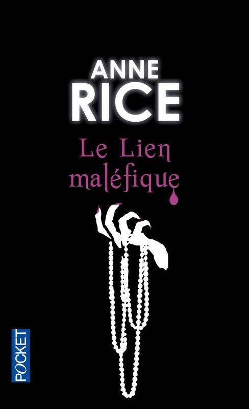 [Rice, Anne] Saga des Sorcières Tome 1 : Le lien maléfique.   Le_lie10