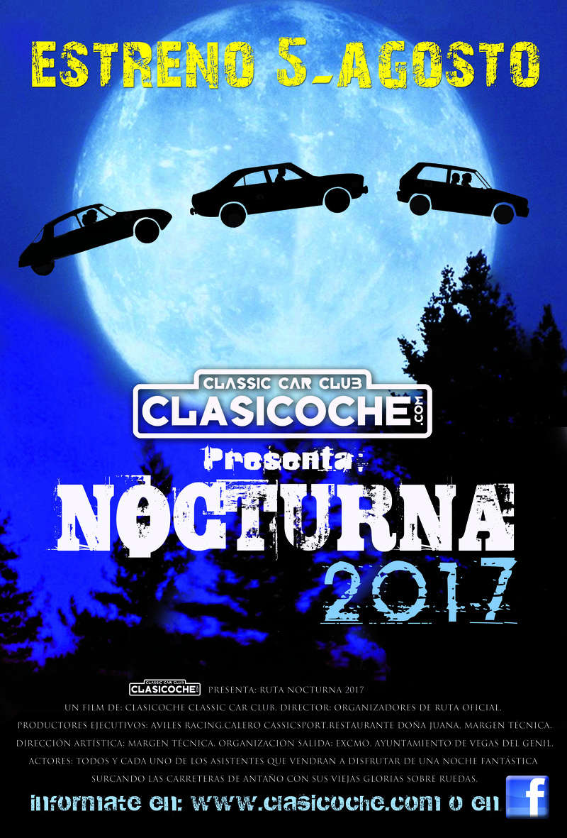 *** 05/08/2017 VIII RUTA NOCTURNA CLASICOCHE 2017 **** Cartel10
