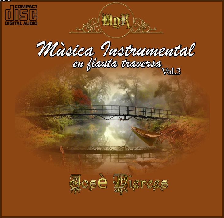 Cd Josè Pierces-Mùsica instrumental Flauta Traversa Vol.3 Musica10