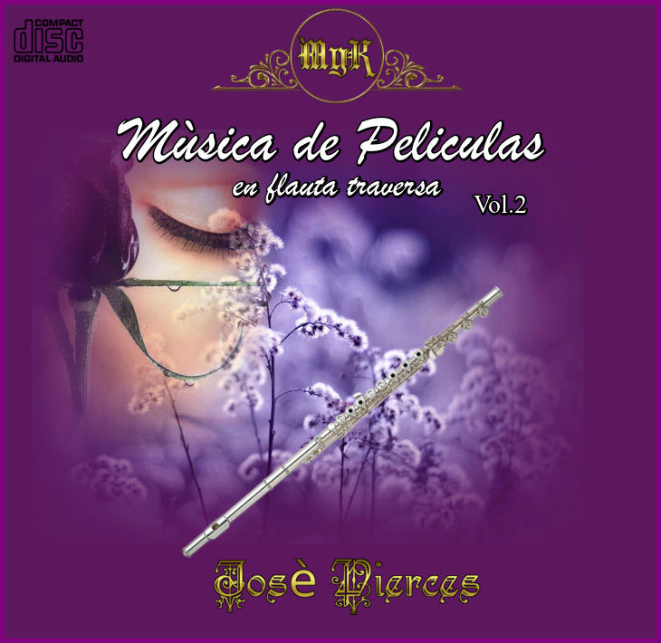 Cd Josè Pierces -Mùsica de Peliculas- Flauta Traversa Vol 2 Pelicu10