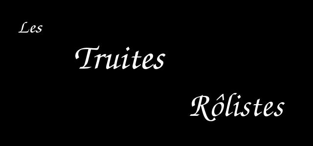 Les Truites Rôlistes