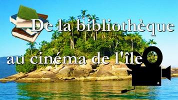 De la bibliothèque au cinéma de l'île Challe10