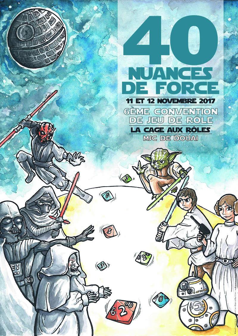 40 Nuances de Force : 6ème conv' de JDR à Douai Affich13