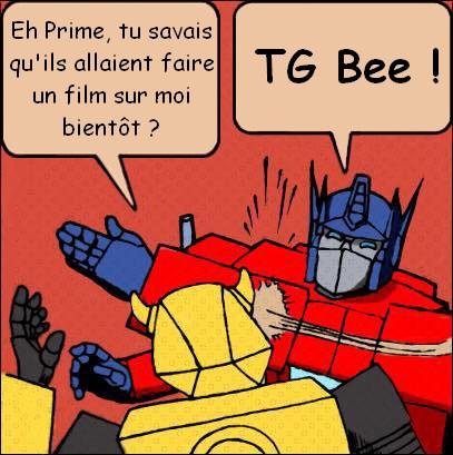 [Mini-Jeu] Générateur de Meme - Imaginez le dialogue - Optimus gifle Bumblebee/Bourdon! - Page 2 Optimu10