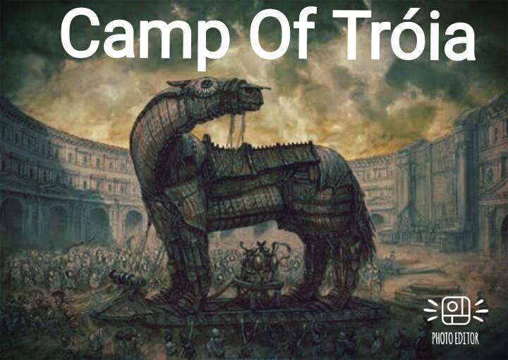 Camp Of Tróia