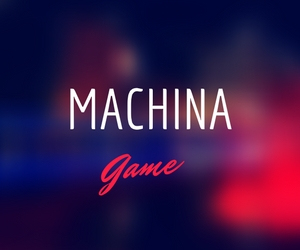 Machina Game