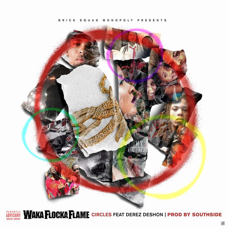 Waka Flocka Flame-Circles (Feat. Derez De'shon)   Hj10