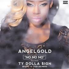 Angelgold-No No No (Feat. Ty Dolla $ign, TeeCee4800 And Big TC) Index23