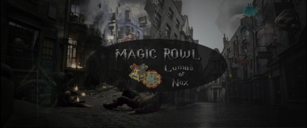Magic Rowl Lumos or Nox
