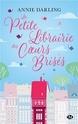 [Darling, Annie] La librairie des cœurs brisés – Tome 1 : La petite librairie des cœurs brisés Couv4910