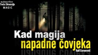 Kad magija napadne čovjeka Image11