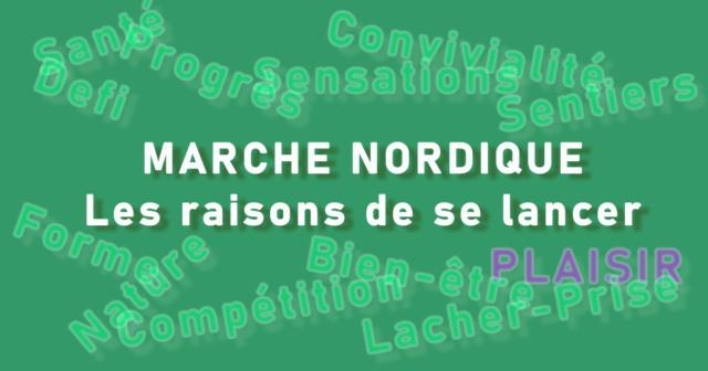 Marche Nordique : Les raisons de se lancer Raison11