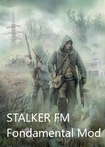 STALKER FM  trad FR  Fondamental Mod Fm10