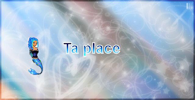 Ta place