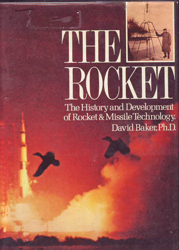 The rocket : The history and development of rocket & mi 838d0210