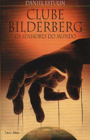 Clube de Bilderberg_ Os Senhores do Mundo Club_b10