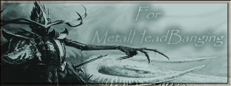 For Metalheadbanging