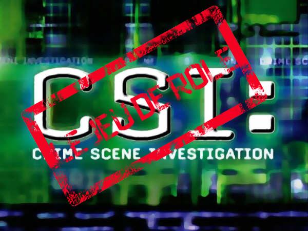 CSI (Crimes Scenes Investigations) le Jeu de Rôle