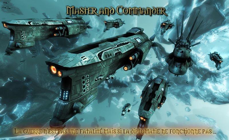 Bienvenue chez les Master and Commander