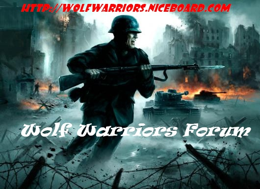 .::Wolf Warriors Forum::.