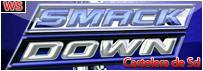"""<font color=""""blue"""">Cartelera De Smackdown</font>"""