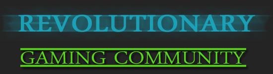 Revolutionary Gaming Community