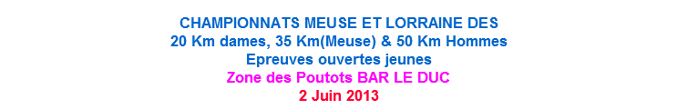 chpt Meuse et Lorraine: 50km H, 20km F, 35km : 2 juin 2013 50km_b10