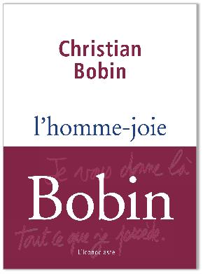 [Bobin, Christian] L'homme-joie Arton110