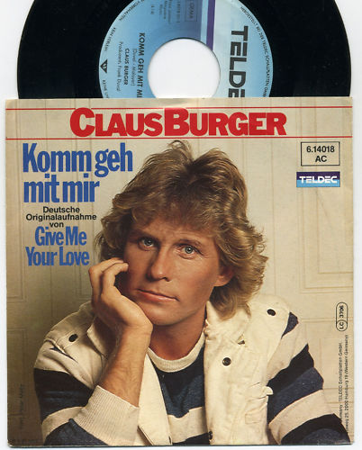 "Claus Burger - Komm geh mit mir (""Give Me Your Love"" doutsche cover version) Claus_10"