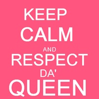 Keep calm and respect me , b♥tch ! Queen's links . Sans_t25