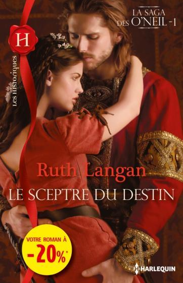 LANGAN Ruth - LA SAGA DES O'NEIL - Tome 1 : Le sceptre du destin 97822820