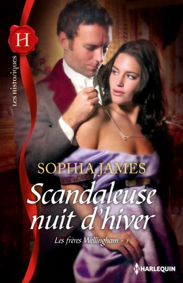 JAMES Sophia - LES FRERES WELLINGHAM - Tome 1 : Scandaleuse nuit d'hiver 97822822