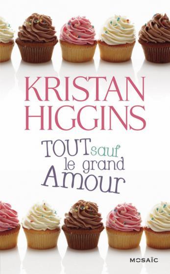 HIGGINS Kristan - Tout sauf le grand Amour 97822823
