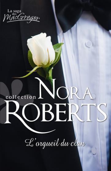 ROBERTS Nora - Série - Le Clan des MacGregor 97822825