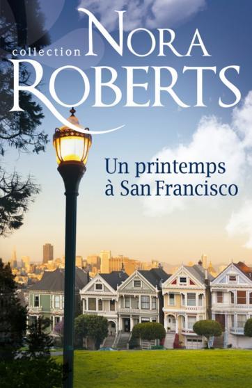 ROBERTS Nora - Un printemps à San Francisco 97822826