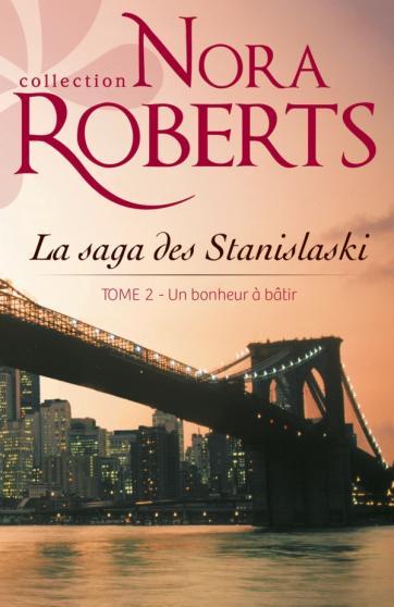 ROBERTS Nora - Série - La saga des Stanislaski 97822829