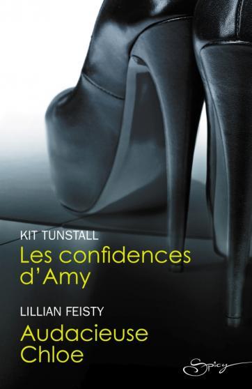 TUNSTALL Kit - FEISTY Lillian, Les confidences d'Amy - Audacieuse Chloe 97822831