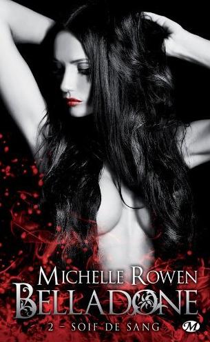 ROWEN Michelle - BELLADONE - Tome 2 : Soif de sang Captur11
